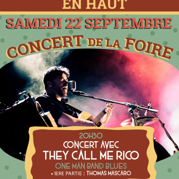 22 septembre : Concert de la Foire – They Call Me Rico