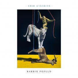 CRIS D'ECRITS par BARRIO POPULO